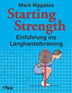 Starting Strength - Mark Rippetoe